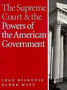 The Supreme Court and the powers of the American government