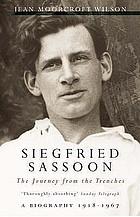 Siegfried Sassoon : soldier, poet, lover, friend