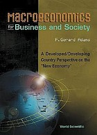 "Macroeconomics for business and society : a developed/developing country perspective on the ""new economy"""