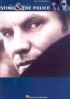The very best of-- Sting & the Police : piano, vocal, guitar