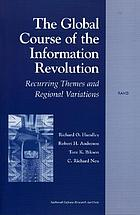 The global course of the information revolution recurring themes and regional variations