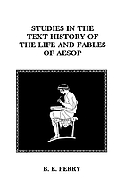 Studies in the text history of the life and fables of Aesop