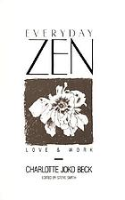 Everyday Zen : love and work