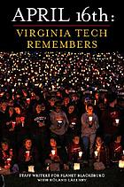 April 16th : Virginia Tech remembers