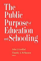 The public purpose of education and schooling