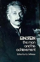 Einstein, the man and his achievement
