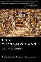 The Epistles of Paul to the Thessalonians : an introduction and commentary