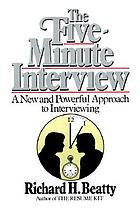 The five minute interview