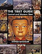 The Tibet guide : central and western Tibet