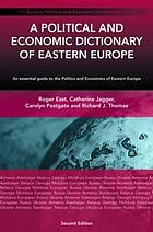 Political and economic dictionary of Eastern Europe