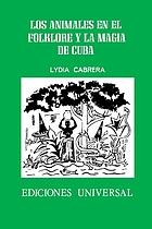 Los animales en el folklore y la magia de Cuba