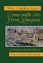 Come with me from Lebanon : an American family odyssey