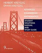 Student solutions manual and study guide for Advanced engineering mathematics : ninth edition