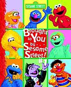 Brought to you by-- Sesame Street! #1