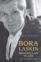 Bora Laskin : bringing law to life