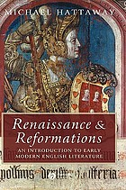 Renaissance and reformations : an introduction to early modern English literature