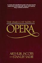 The Limelight book of opera