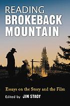 Reading Brokeback Mountain : essays on the story and the film