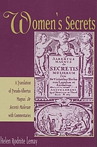 Women's secrets : a translation of Pseudo-Albertus Magnus's De secretis mulierum with commentaries