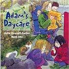 Adam's daycare