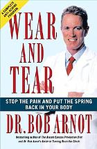 Wear and tear : stop the pain and put the spring back in your body