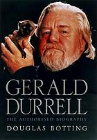 Gerald Durrell : the authorized biography