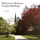 Welcome to Wesleyan : campus buildings