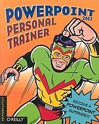 Powerpoint 2003 : personal trainer