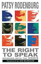The right to speak : working with the voice