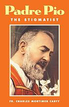 Padre Pio, the stigmatist