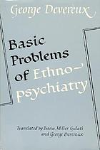 Basic problems of ethnopsychiatry