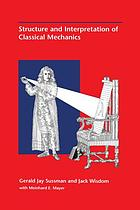 Structure and interpretation of classical mechanics