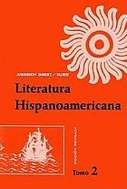 Literatura hispanoamericana; antología e introducción histórica