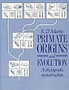 Primate origins and evolution : a phylogenetic reconstruction
