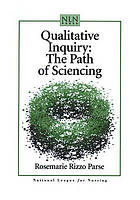 Qualitative inquiry : the path of sciencing