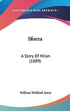 Sforza, a story of Milan