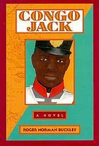 Congo Jack : a novel