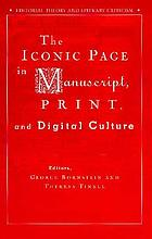 The iconic page in manuscript, print, and digital cultur : [results of a conference held at the University of Michigan, Ann Arbor, on 11-12 october 1996
