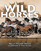Wild horses : galloping through time