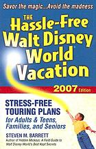 The hassle-free Walt Disney World vacation 2007