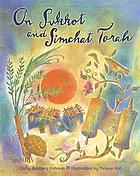 On Sukkot and Simchat Torah