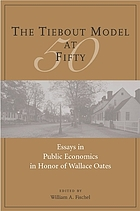 The Tiebout Model at fifty : essays in public economics in honor of Wallace Oates