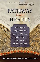 Pathway to our hearts : a simple approach to lectio divina with the Sermon on the mount