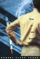 One of the guys : a novel