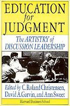 Education for judgment : the artistry of discussion leadership