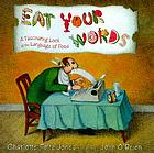 Eat your words : a fascinating look at the language of food