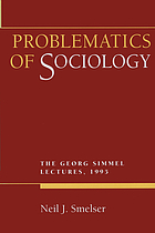 Problematics of sociology the Georg Simmel lectures, 1995
