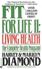 Fit for life II : living health