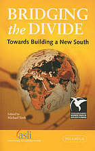 Bridging the divide : towards building a new south