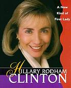 Hillary Rodham Clinton, a new kind of first lady